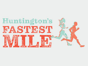 Save The Date! Huntington's Fastest Mile